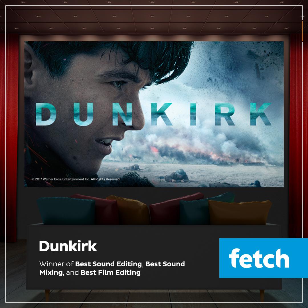 DES-9975_Fetch_AcadAwardsWinner_2018_Dunkirk